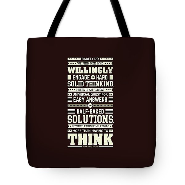 Lab No. 4 Rarely Do We Find Martin Luther King, Jr. Inspirational Quote Tote Bag