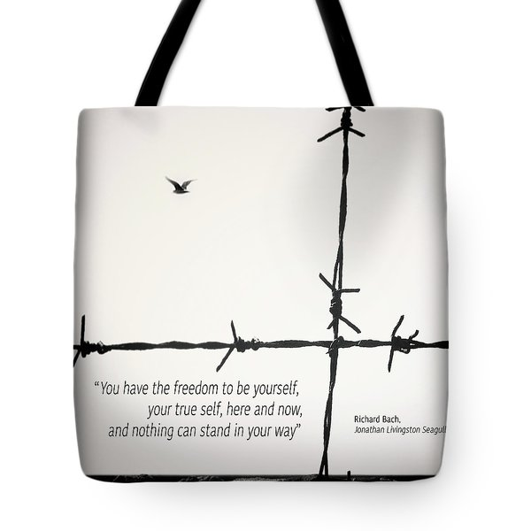 Freedom To Be Yourself... Tote Bag
