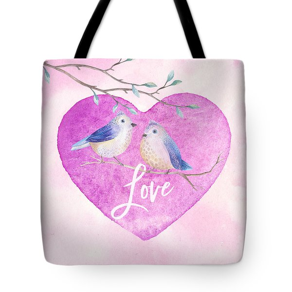 Lovebirds For Valentine's Day, Or Any Day Tote Bag