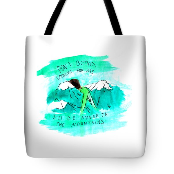Asleep In The Mountains Tote Bag by Lucy Frost