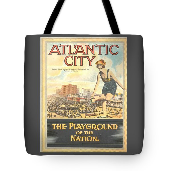 Atlantic City The Playground Of The Nation Tote Bag by NewJerseyAlmanac