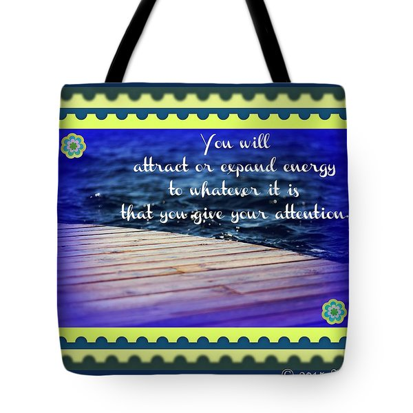 Attract Or Expand Tote Bag