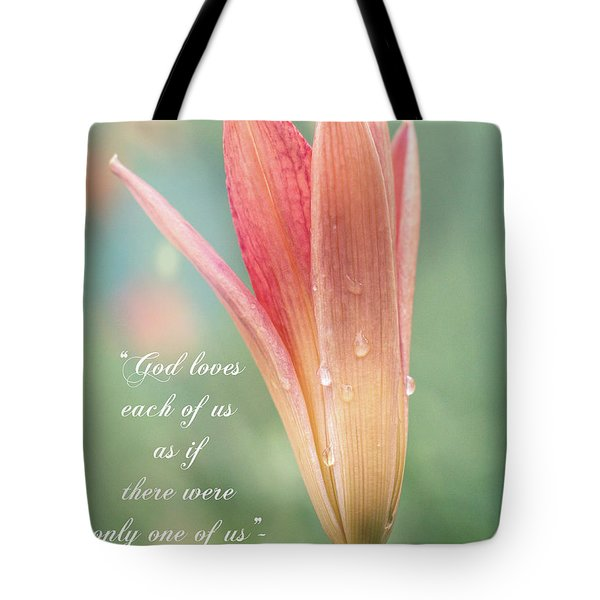Augustine Quote God Loves Each Of Us With Opening Lily Tote Bag
