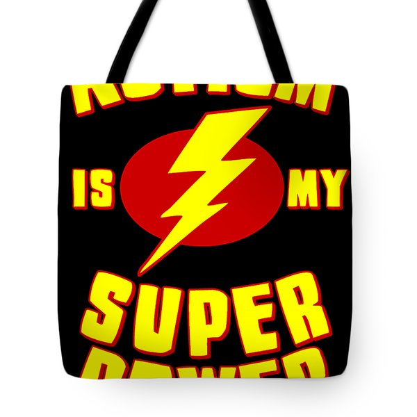 Autism Is My Superpower Tote Bag