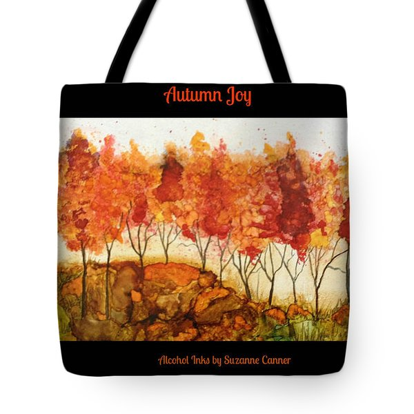 Autumn Joy Tote Bag by Suzanne Canner
