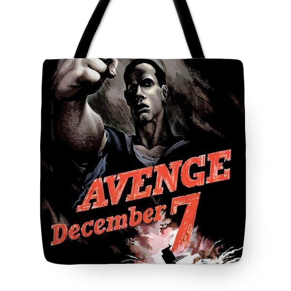 Avenge December 7th Tote Bag