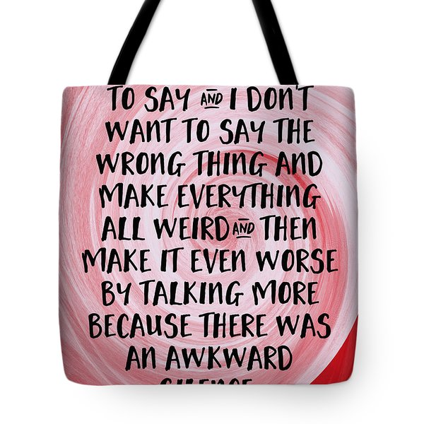 Awkward Silence- Empathy Card By Linda Woods Tote Bag
