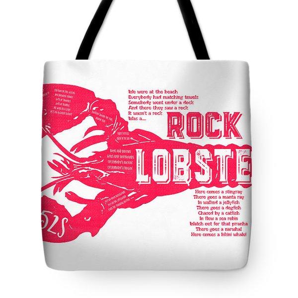 B-52s Rock Lobster Lyric Poster Tote Bag
