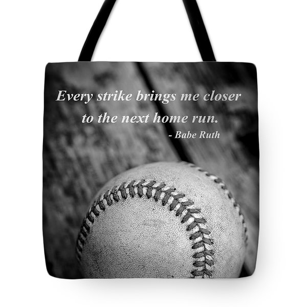 Babe Ruth Baseball Quote Tote Bag by Edward Fielding