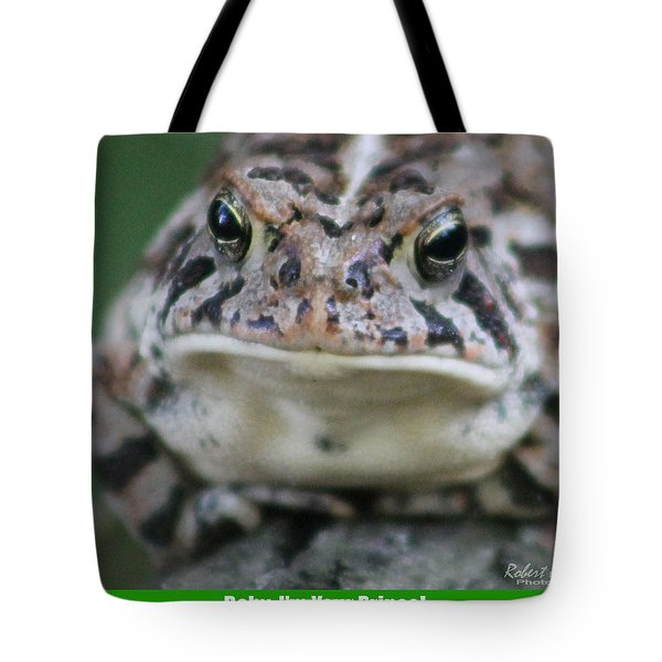 Baby I'm Your Prince Tote Bag by Robert Banach