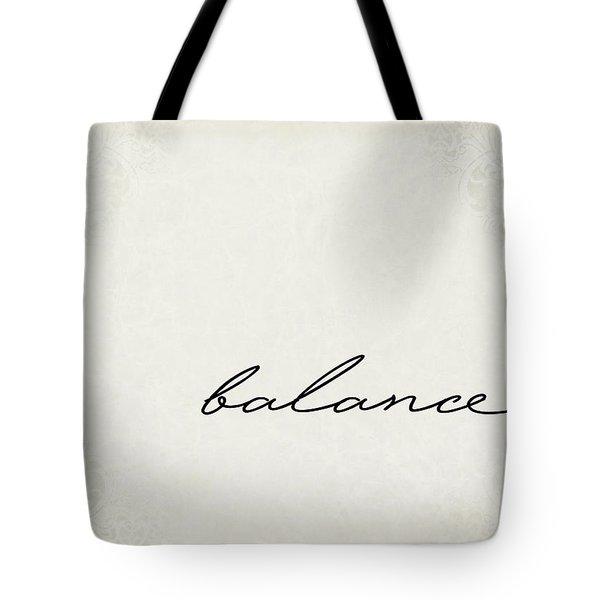 Balance One Word Series Tote Bag