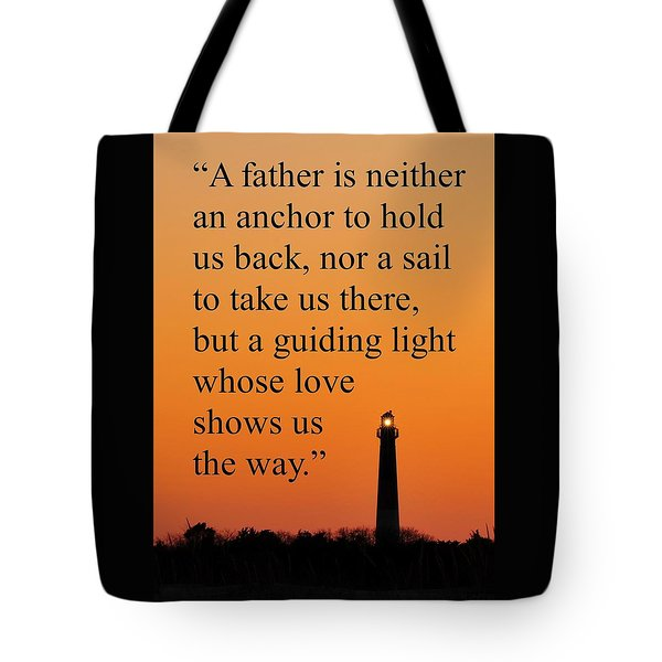 Barnegat Lighthouse With Father Quote Tote Bag
