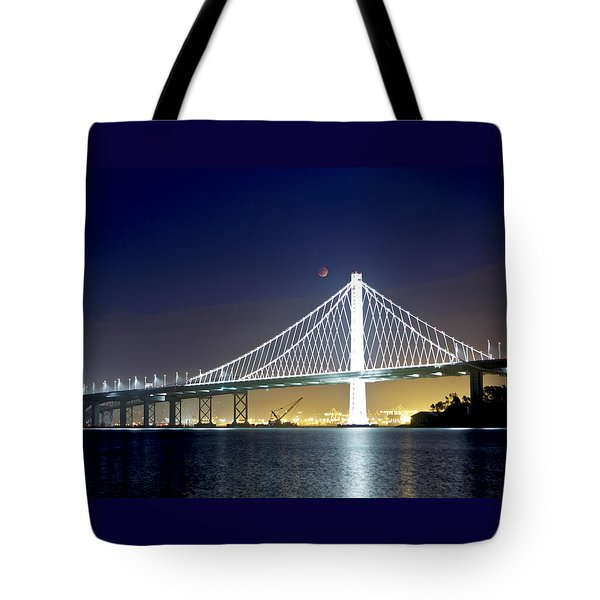 Bay Bridge Under A Blood Moon Tote Bag