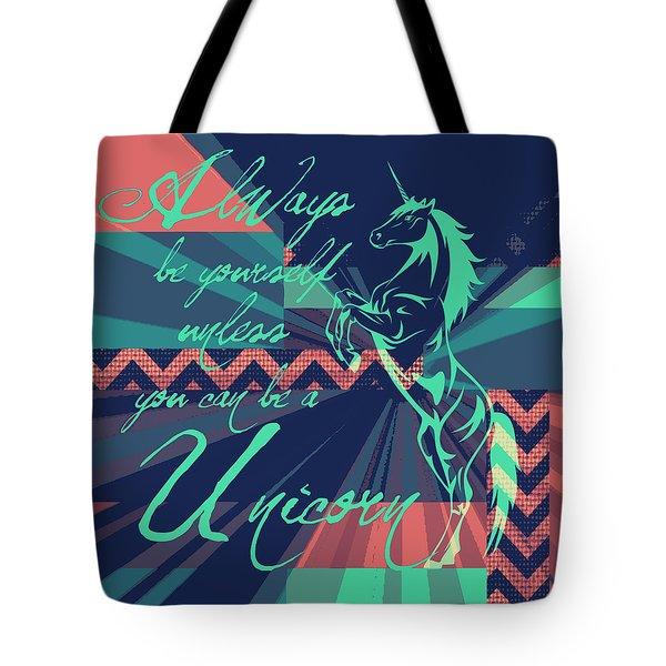 Be A Unicorn 2 Tote Bag by Brandi Fitzgerald