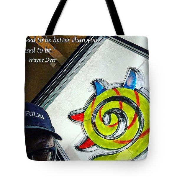 Be Better Tote Bag