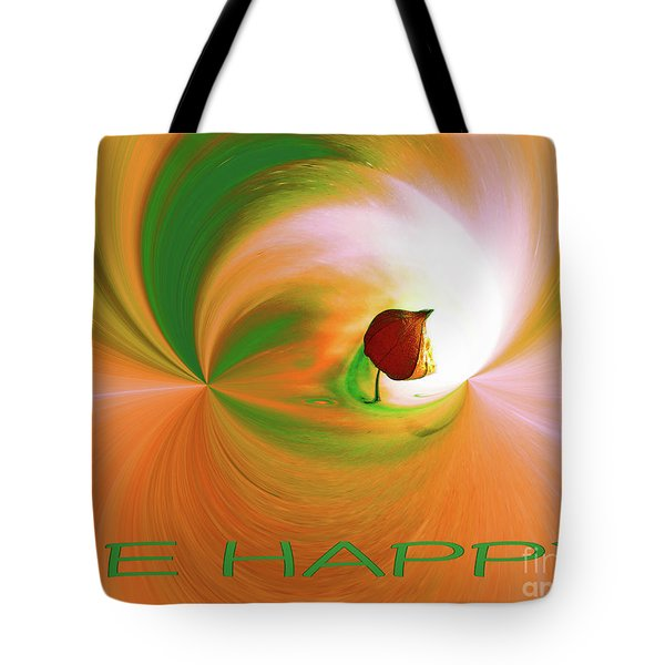 Be Happy, Green-orange With Physalis Tote Bag