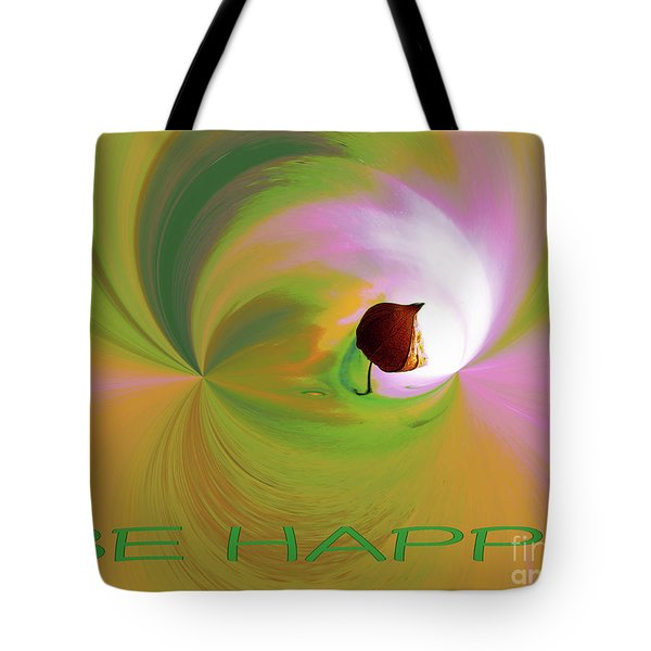 Be Happy, Green-pink With Physalis Tote Bag