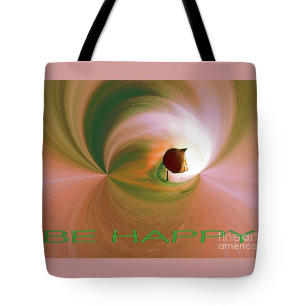 Be Happy Green-rose With Physalis Tote Bag