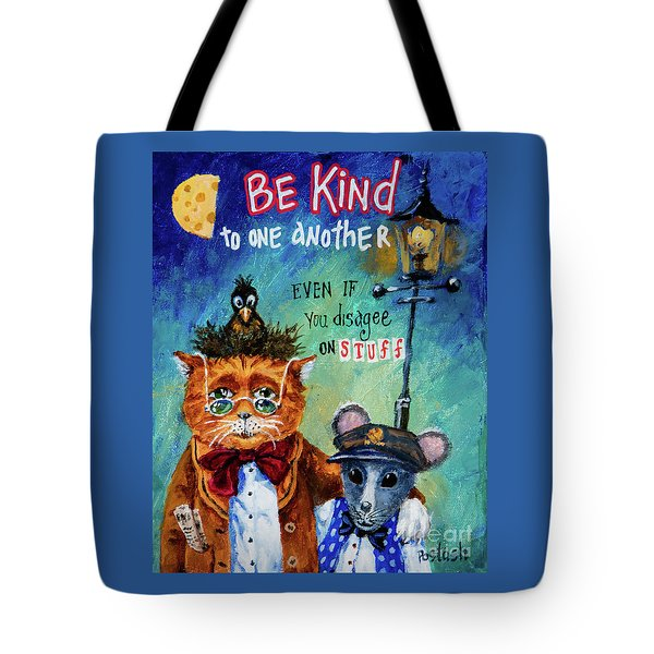 Be Kind Tote Bag by Igor Postash