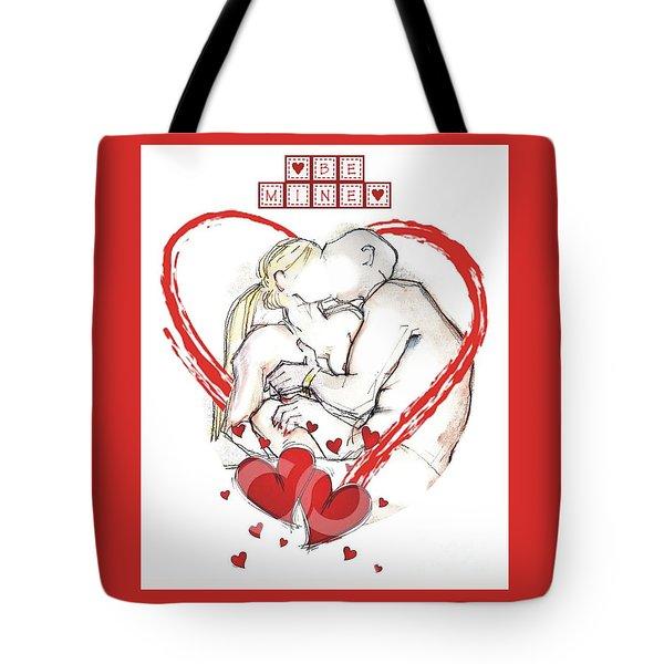 Be Mine, Valentine - Valentine's Day Tote Bag