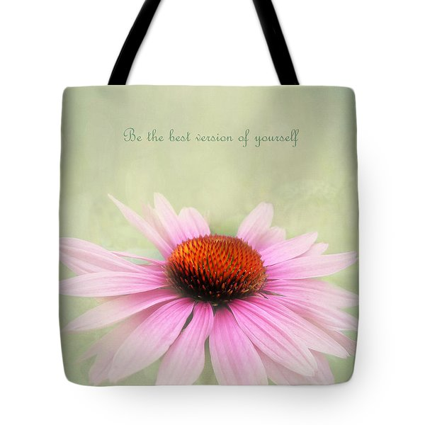 Be The Best Version Of Yourself Tote Bag