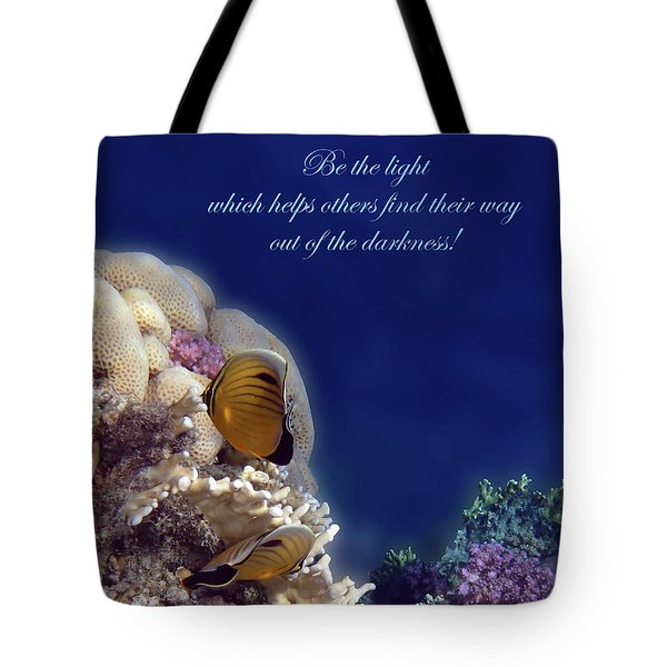 Be The Light Which Helps Others Tote Bag