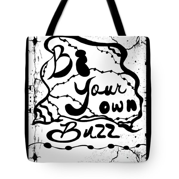 Be Your Own Buzz Tote Bag