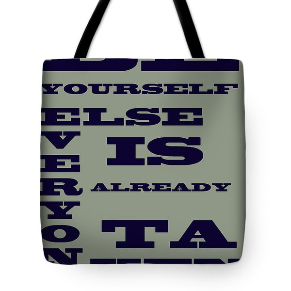 Be Yourself Tote Bag by Georgia Fowler