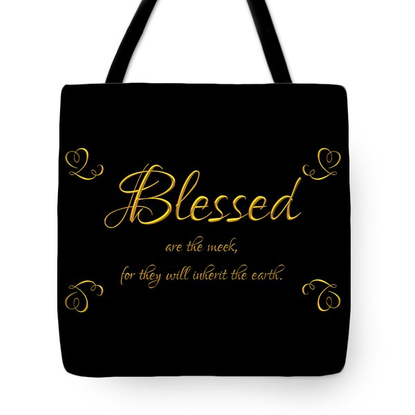 Beatitudes Blessed Are The Meek For They Will Inherit The Earth Tote Bag