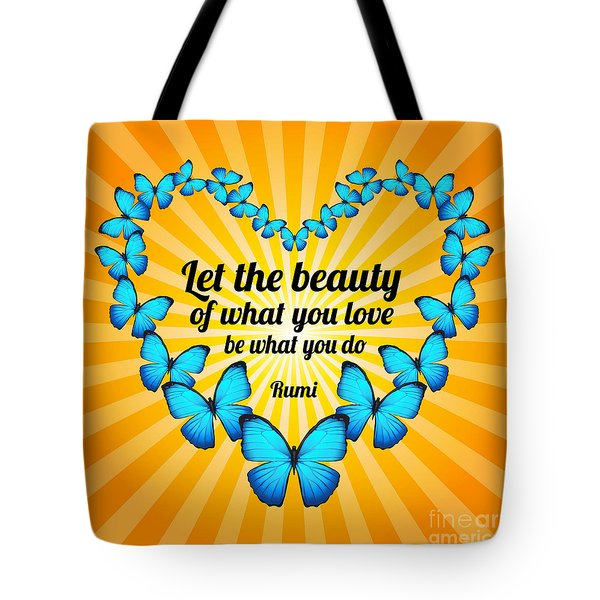 Tote Bag featuring the digital art Beautiful Butterflies With Rumi Quote by Ginny Gaura