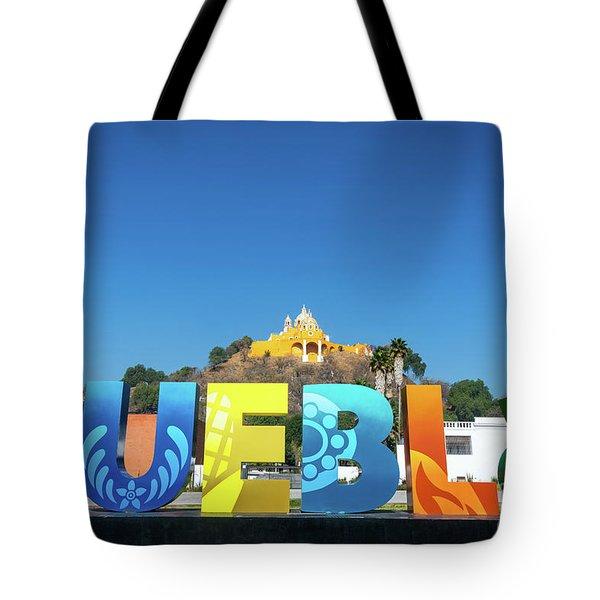 Beautiful Puebla Sign Tote Bag