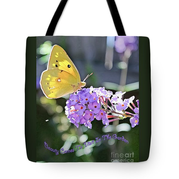 Beauty Comes To Visit Tote Bag