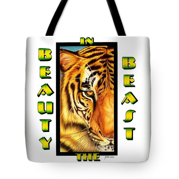Beauty In The Beast Tote Bag