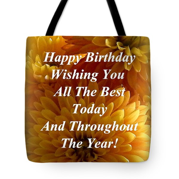 Because It's Your Birthday Tote Bag