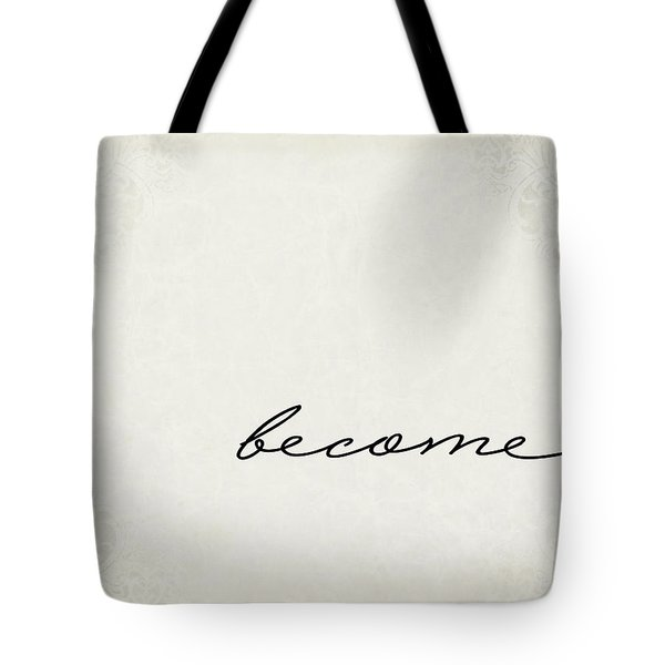 Become One Word Series Tote Bag