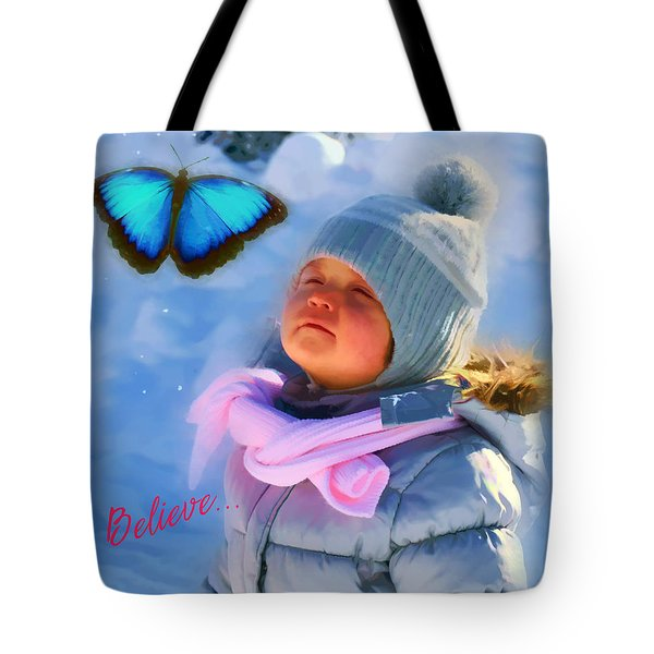 Tote Bag featuring the digital art Believe 2017 by Kathryn Strick