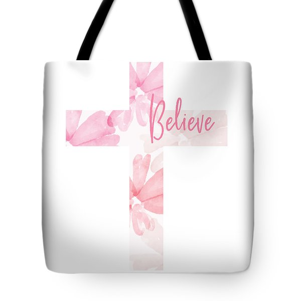 Believe Floral Cross- Art By Linda Woods Tote Bag