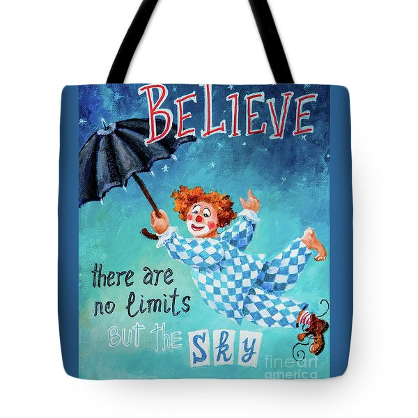 Believe Tote Bag by Igor Postash