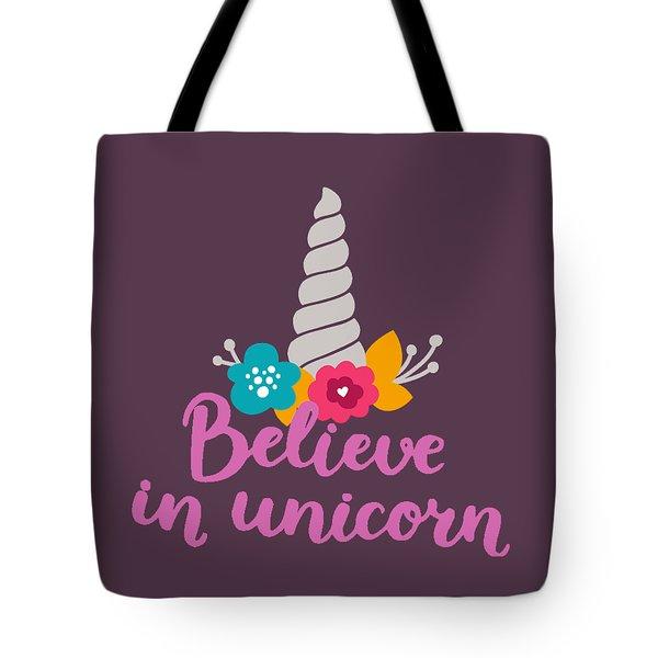 Believe In Unicorn Tote Bag by Edward Fielding