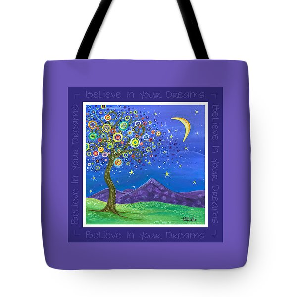 Tote Bag featuring the painting Believe In Your Dreams - Inspire by Tanielle Childers