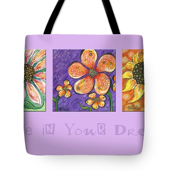 Believe In Your Dreams Tote Bag by Tanielle Childers