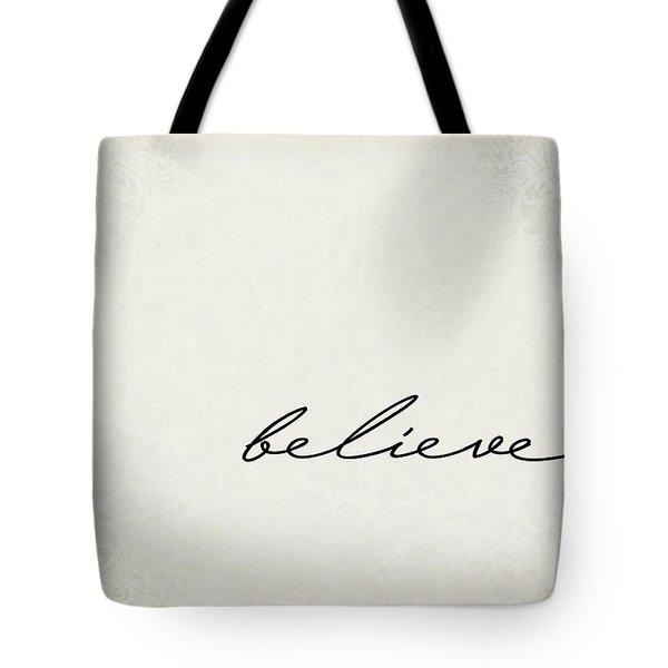 Believe One Word Series Tote Bag