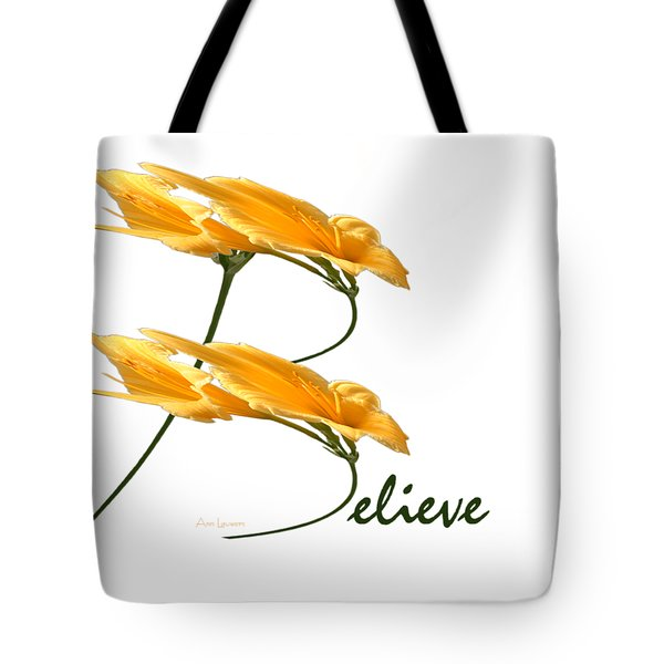 Believe Shirt Tote Bag