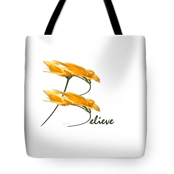 Tote Bag featuring the digital art Believe Shirt by Ann Lauwers