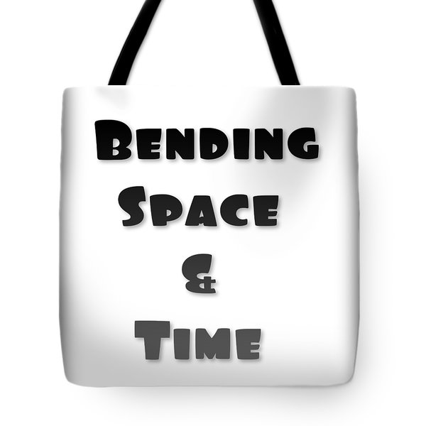 Tote Bag featuring the digital art Bend Space And Time -  by Ai P Nilson
