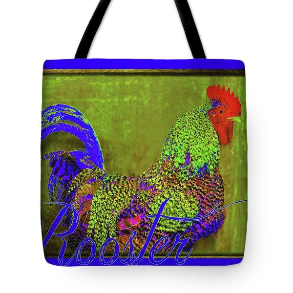 Bert The Rooster Tote Bag