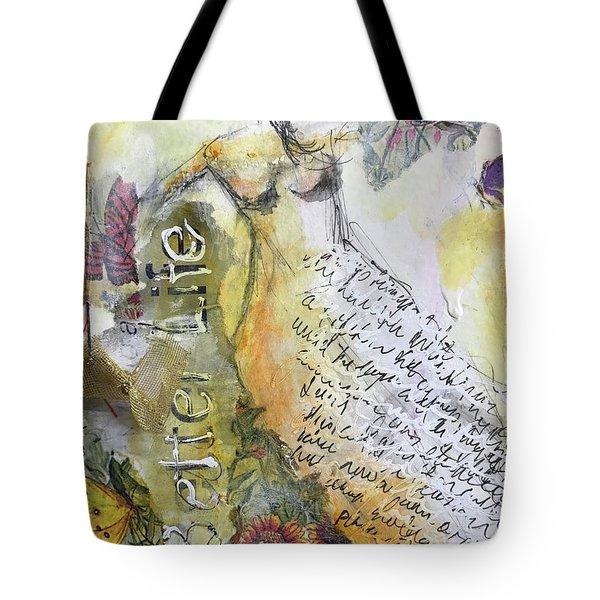 Better Life Tote Bag