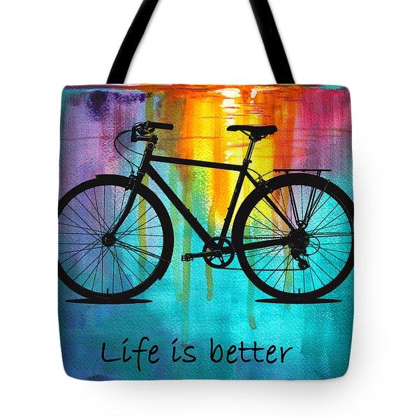 Better On A Bike Tote Bag