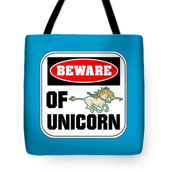 Tote Bag featuring the digital art Beware Of Unicorn by J L Meadows