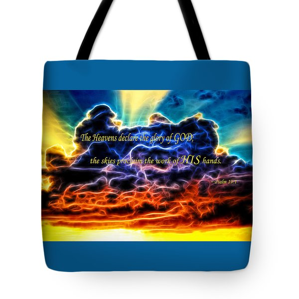 Tote Bag featuring the photograph Biblical Electrified Cumulus Clouds Skyscape - Psalm 19 1 by Shelley Neff